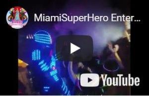 MiamiSuperHero Entertainers LED Robots Hora Loca Event